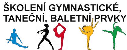 Školení gymnastické, taneční, baletní prvky